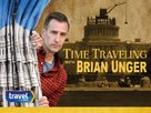 """Time Traveling with Brian Unger"" - Video on demand movie cover (xs thumbnail)"