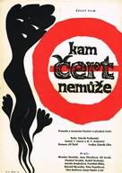 Kam cert nemuze - Czech Movie Poster (xs thumbnail)