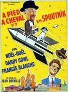 À pied, à cheval et en spoutnik! - French Movie Poster (xs thumbnail)