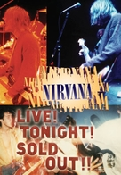 Nirvana Live! Tonight! Sold Out!! - Movie Cover (xs thumbnail)