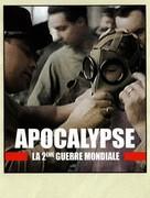 Apocalypse - La 2e guerre mondiale - French Movie Cover (xs thumbnail)