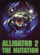 Alligator II: The Mutation - Movie Cover (xs thumbnail)