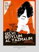 Selvi boylum, al yazmalim - Turkish Movie Poster (xs thumbnail)