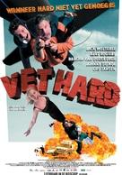 Vet hard - Dutch Movie Poster (xs thumbnail)