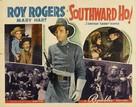 Southward Ho - Movie Poster (xs thumbnail)