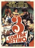 Tres contra el destino - Mexican Movie Poster (xs thumbnail)