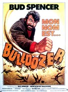 Lo Chiamavano Bulldozer - French Movie Poster (xs thumbnail)