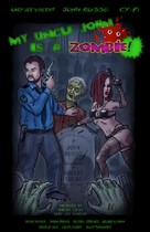 My Uncle John Is a Zombie! - Movie Poster (xs thumbnail)