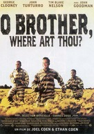 O Brother, Where Art Thou Movie Poster O Brother, Where Art T...