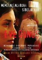 Eve dönüs - Turkish Movie Poster (xs thumbnail)