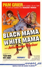 Black Mama, White Mama - Norwegian VHS movie cover (xs thumbnail)