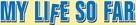 My Life So Far - Logo (xs thumbnail)