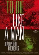 Morrer Como Um Homem - German Movie Poster (xs thumbnail)