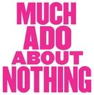 Much Ado About Nothing - Logo (xs thumbnail)