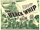 The Black Whip - British Movie Poster (xs thumbnail)