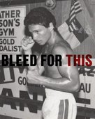 Bleed for This - Movie Poster (xs thumbnail)
