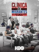 Clínica de Migrantes: Life, Liberty, and the Pursuit of Happiness - Movie Poster (xs thumbnail)