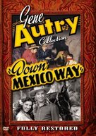 Down Mexico Way - DVD cover (xs thumbnail)