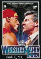 WWE WrestleMania XIX - DVD movie cover (xs thumbnail)
