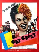 Get Crazy - French Movie Poster (xs thumbnail)