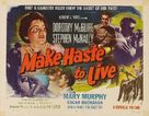 Make Haste to Live - Movie Poster (xs thumbnail)