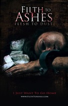 Filth to Ashes, Flesh to Dust - Movie Poster (xs thumbnail)