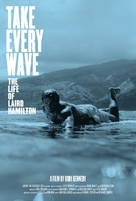 Take Every Wave: The Life of Laird Hamilton - Movie Poster (xs thumbnail)
