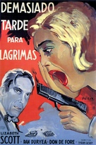 Too Late for Tears - Spanish Movie Poster (xs thumbnail)