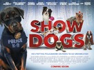 Show Dogs - British Movie Poster (xs thumbnail)