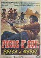 Pecos è qui: prega e muori - Italian Movie Poster (xs thumbnail)