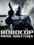 """Robocop: Prime Directives"" - Movie Poster (xs thumbnail)"