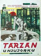 Tarzan's New York Adventure - Yugoslav Movie Poster (xs thumbnail)