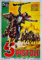 Five Guns to Tombstone - Italian Movie Poster (xs thumbnail)