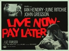 Live Now - Pay Later - British Movie Poster (xs thumbnail)