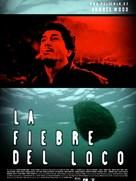 Fiebre del loco, La - Chilean poster (xs thumbnail)