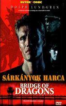 Bridge Of Dragons - Hungarian Movie Cover (xs thumbnail)