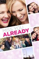 Miss You Already - British Movie Cover (xs thumbnail)