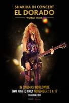 Shakira In Concert: El Dorado World Tour - Movie Poster (xs thumbnail)
