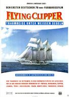 Flying Clipper - Traumreise unter weissen Segeln - German Movie Poster (xs thumbnail)