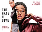 The Hate U Give - British Movie Poster (xs thumbnail)
