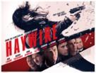 Haywire - British Movie Poster (xs thumbnail)