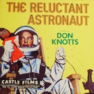 The Reluctant Astronaut - poster (xs thumbnail)