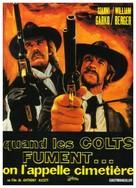 Gli fumavano le Colt... lo chiamavano Camposanto - French Movie Poster (xs thumbnail)