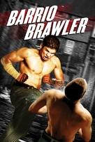 Barrio Brawler - DVD cover (xs thumbnail)