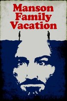 Manson Family Vacation - Movie Poster (xs thumbnail)