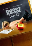 Bad Teacher - Hungarian Never printed movie poster (xs thumbnail)