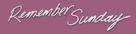 Remember Sunday - Logo (xs thumbnail)