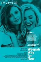 Weepah Way for Now - Movie Poster (xs thumbnail)