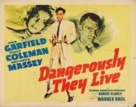 Dangerously They Live - Movie Poster (xs thumbnail)