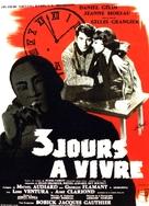 Trois jours à vivre - French Movie Poster (xs thumbnail)